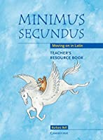 Minimus Secundus Teacher's Resource Book: Moving on in Latin by Barbara Bell(2004-04-19)