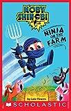Ninja on the Farm (Scholastic Reader, Level 1: Moby Shinobi) (English Edition)