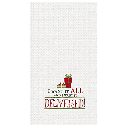 C&F Home 18x27 Christmas Kitchen Towel, I Want It All.Delivered