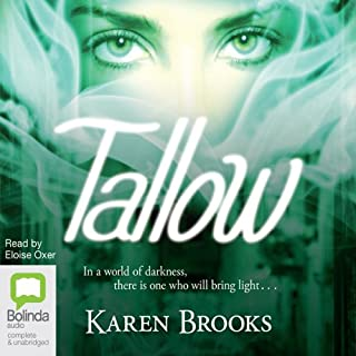 Tallow     The Curse of the Bond Riders, Book 1              By:                                                                                                                                 Karen Brooks                               Narrated by:                                                                                                                                 Eloise Oxer                      Length: 15 hrs and 49 mins     32 ratings     Overall 3.7