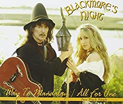 BLACKMORE S NIGHT-WAY TO MANDALAY