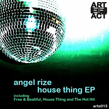 House Thing Ep