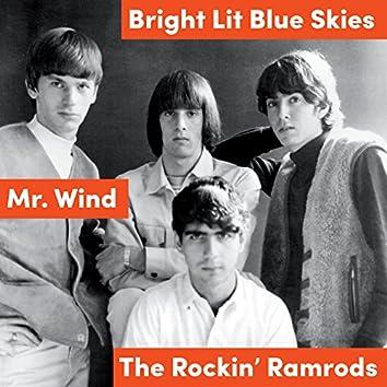 Bright Lit Blue Skies / Mr. Wind