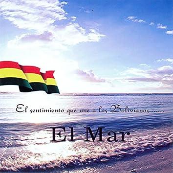 El Sentimiento Que Une a los Bolivianos... El Mar