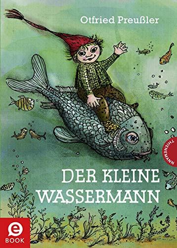 Der kleine Wassermann: kolorierte Ausgabe