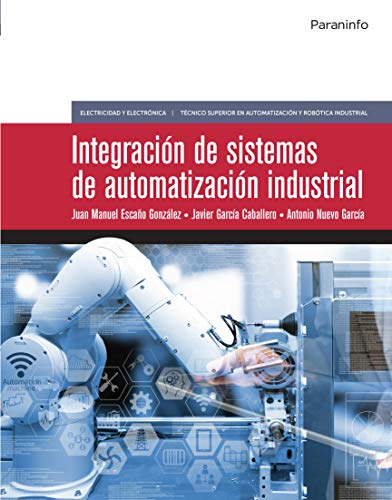 Integración de sistemas de automatización industrial (Edición 2019)