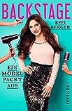 Backstage: Ein Model packt aus (Ullstein Sachbuch)