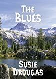 The Blues (Dusty Rose Book 4) (English Edition)