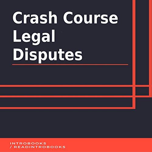 Crash Course Legal Disputes cover art