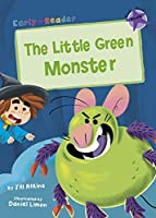 The Little Green Monster: (Purple Early Reader) (Gold Early Readers)