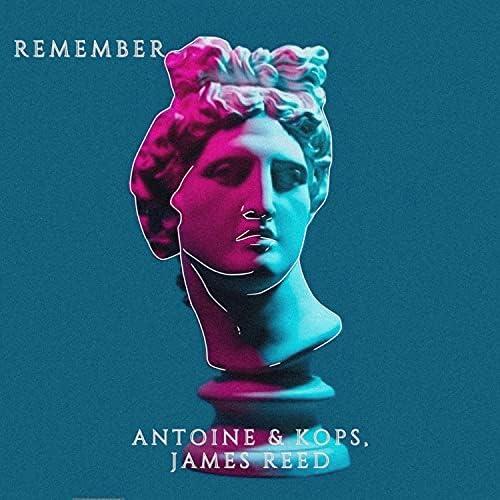 Antoine & Kops & James Reed