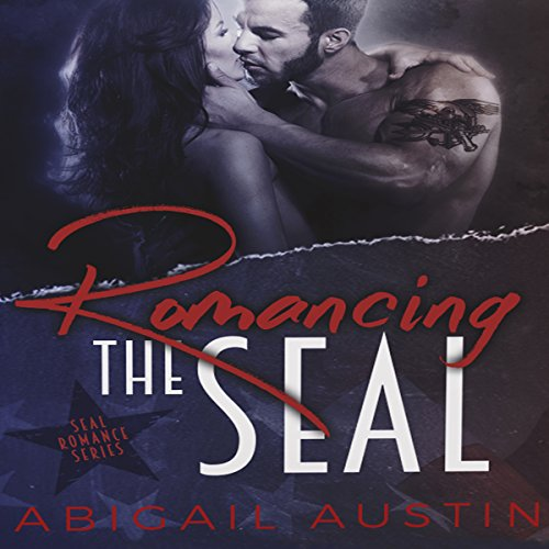 Romancing the SEAL: The Complete Box Set audiobook cover art