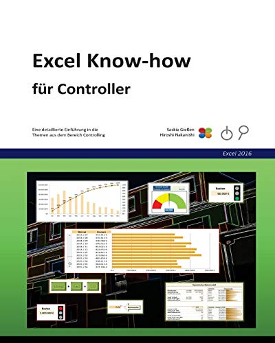 Excel Know-how für Controller: für Excel 2016