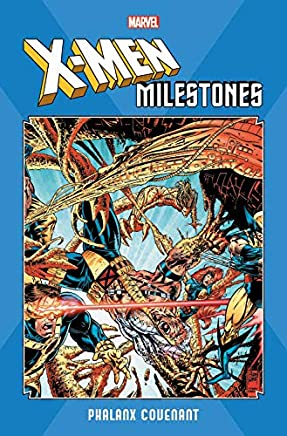 X-Men Milestones: Phalanx Covenant