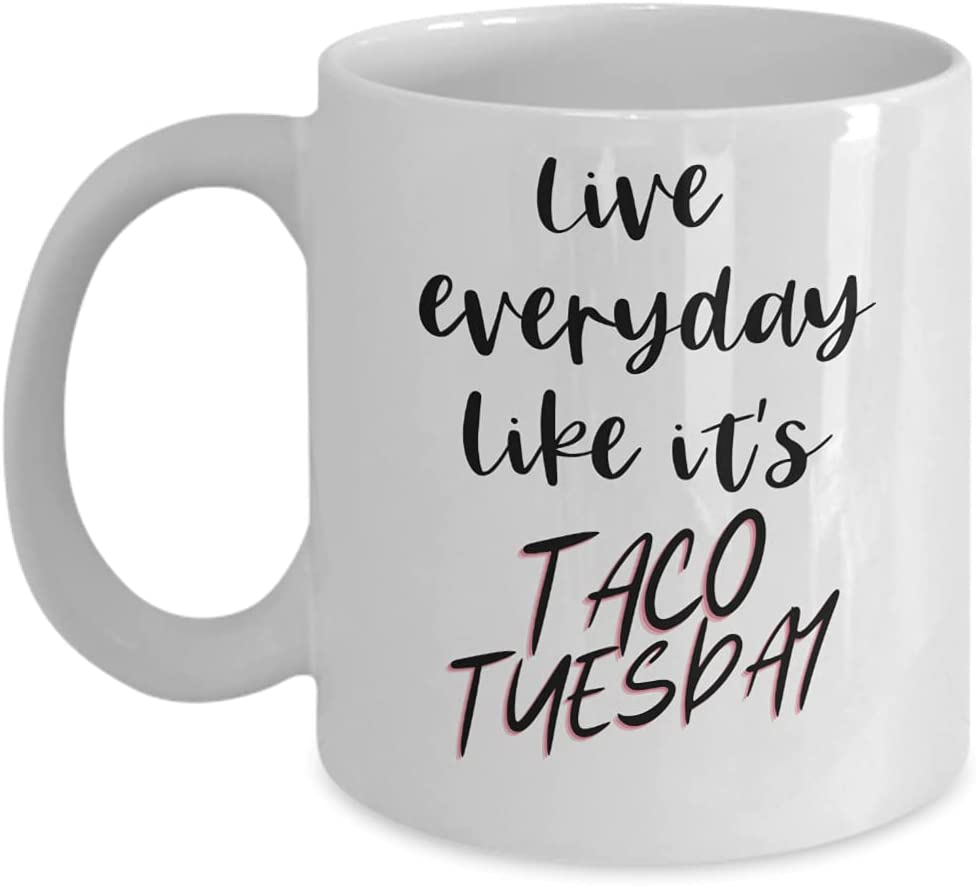 Taco New Superlatite products world's highest quality popular Tuesday Mug Coffee Live Cup for