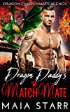 Dragon Daddy's MatchMate (Dragon's MatchMate Agency Book 4)