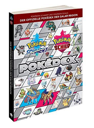 Pokémon Schwert und Pokémon Schild: Der offizielle Pokédex Der Galar-Region [