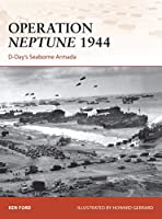 Operation Neptune 1944: D-Day's Seaborne Armada (Campaign)
