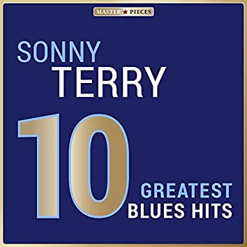 Masterpieces Presents Sonny Terry: 10 Greatest Blues Hits
