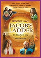 Jacob's Ladder, Episodes 10 & 11: Saul and David by none
