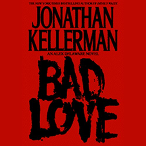 Bad Love  audiobook cover art