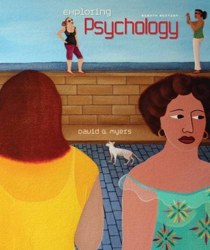 Exploring Psychology, 8th Edition