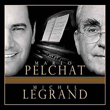 Mario Pelchat / Michel Legrand