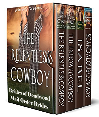 Brides of Deadwood Mail Order Brides 4 Book Set by [Brittany Dreams]