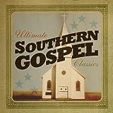 Ultimate Southern Gospel Classics