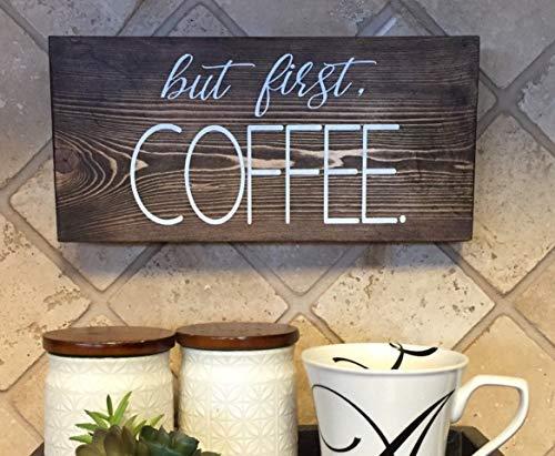 Zhaoshoping Aangepaste Bestel Maar Eerste Koffie Teken Maar Eerste Koffie Teken Koffiebar Teken Keuken Keuken Tekenen Decoratieve Teken Thuis Houten Teken Plaque