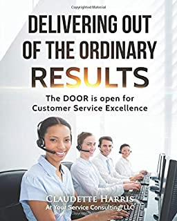Delivering Out Of The Ordinary Results: Sample Manual