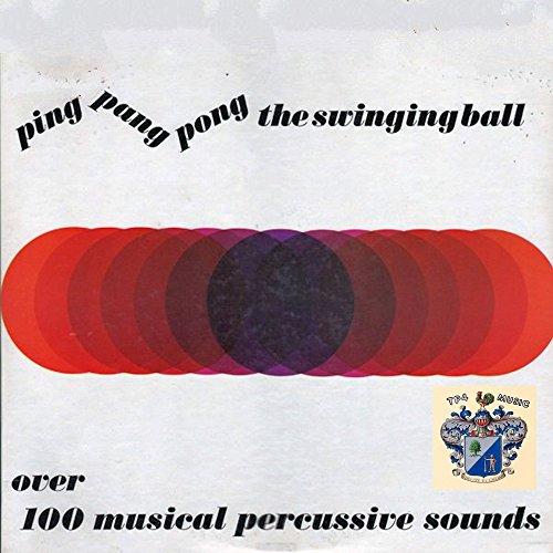 Ping, Pang, Pong, the Swinging Ball