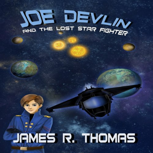 Joe Devlin and the Lost Star Fighter audiobook cover art