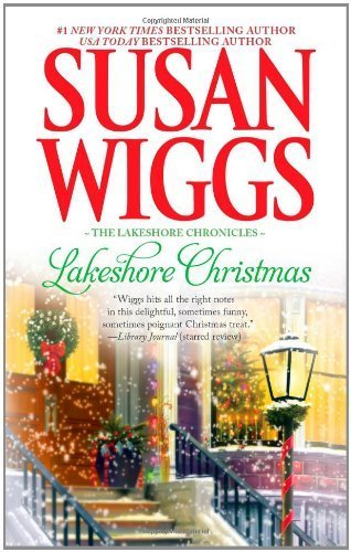 Lakeshore Christmas (The Lakeshore Chronicles) by Wiggs, Susan (2010) Mass Market Paperback