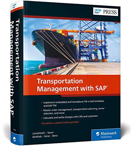 Transportation Management with SAP: Embedded and Standalone TM (SAP PRESS: englisch)