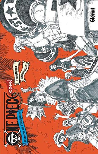 One Piece Roman - Histoires de l'équipage: Histoires de l'équipage