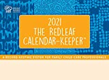 The Redleaf Calendar-Keeper 2021: A Record-Keeping System for Family Child Care Professionals (Consortium Book Sales)
