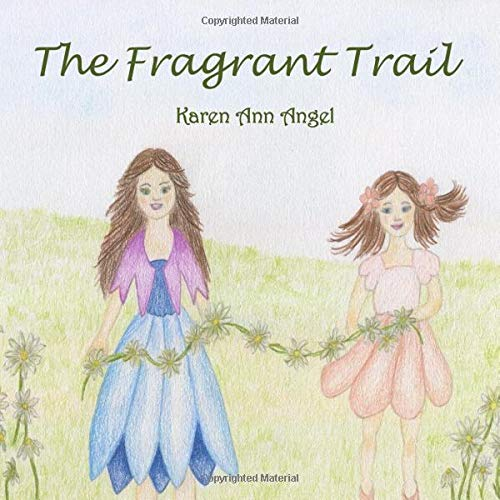 The Fragrant Trail