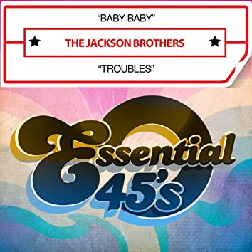 Baby Baby / Troubles (Digital 45)