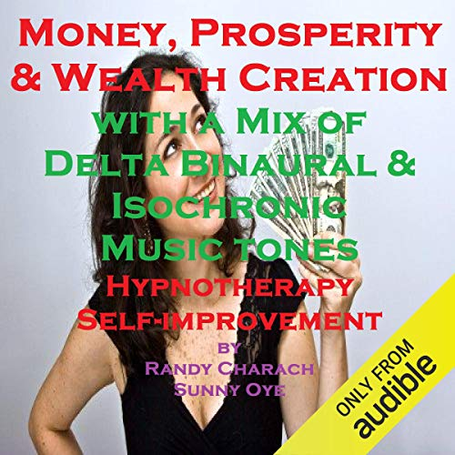 Money and Prosperity Creation - with a Mix of Delta Binaural Isochronic Tones cover art