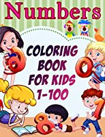Numbers Coloring Book for Kids 1-100