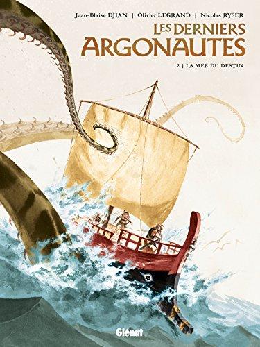 Les Derniers Argonautes - Tome 02 : La Mer du destin