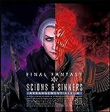 【初回生産分】 Scions & Sinners:FINAL FANTASY XIV Arrangement Album(映像付サントラ/Blu-ray Disc Music)(ゲーム内アイテム「オーケストリオン譜」2点を入手できるアイテムコード封入)【Blu-ray】