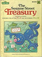 The Sesame Street Treasury with Jim Henson's Muppets featuring the Letters T to Z and the Numbers 10 to 12 - Book 4 0834300311 Book Cover