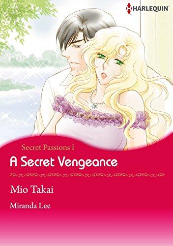 A Secret Vengeance: Harlequin comics (Secret Passions Book 1) (English Edition)