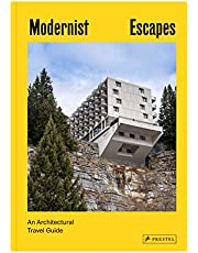 Modernist escapes : An architectural travel guide