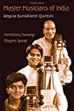 Master Musicians of India: Hereditary Sarangi Players Speak...