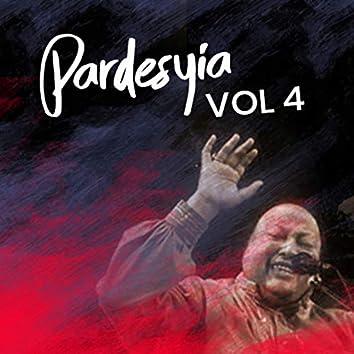 Pardesiya, Vol. 4