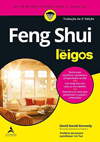 Feng shui para leigos: os primeiros passos para o sucesso