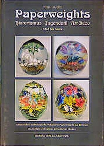 Paperweights: Historismus - Jugendstil - Art Deco - 1842 bis heute - Insbesondere nachklassische Volkskunst - Paperweights aus Böhmen, Deutschland und weitere europäischen Ländern